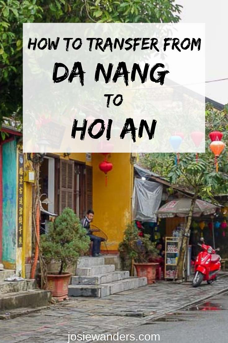How to transfer from Da Nang to Hoi An pin image. Shows a Hoi An street scene