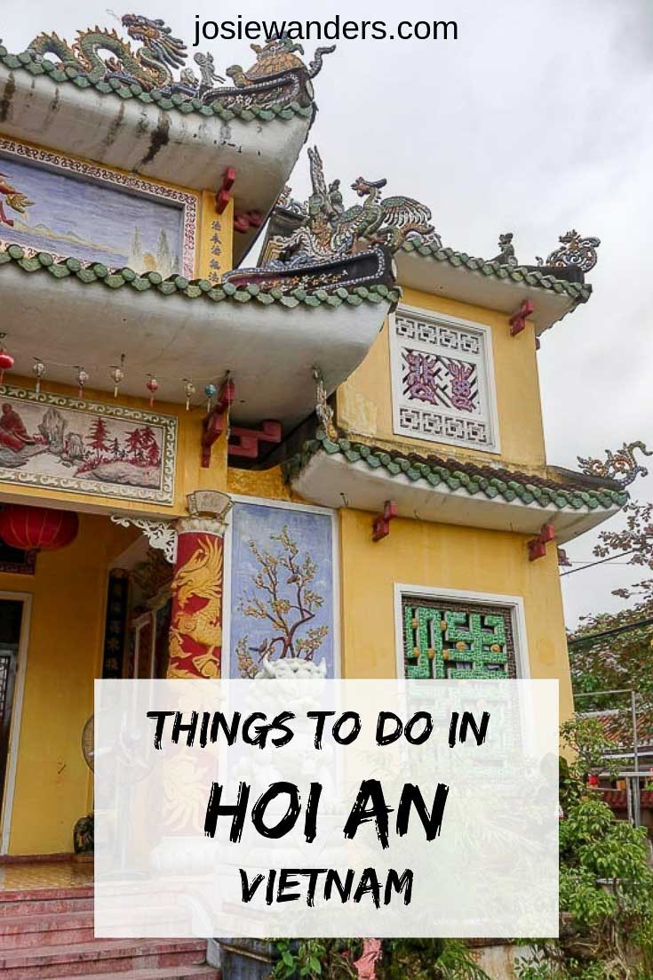 Things to do in Hoi An, Vietnam pin image. Shows yellow temple roofline with dragons.